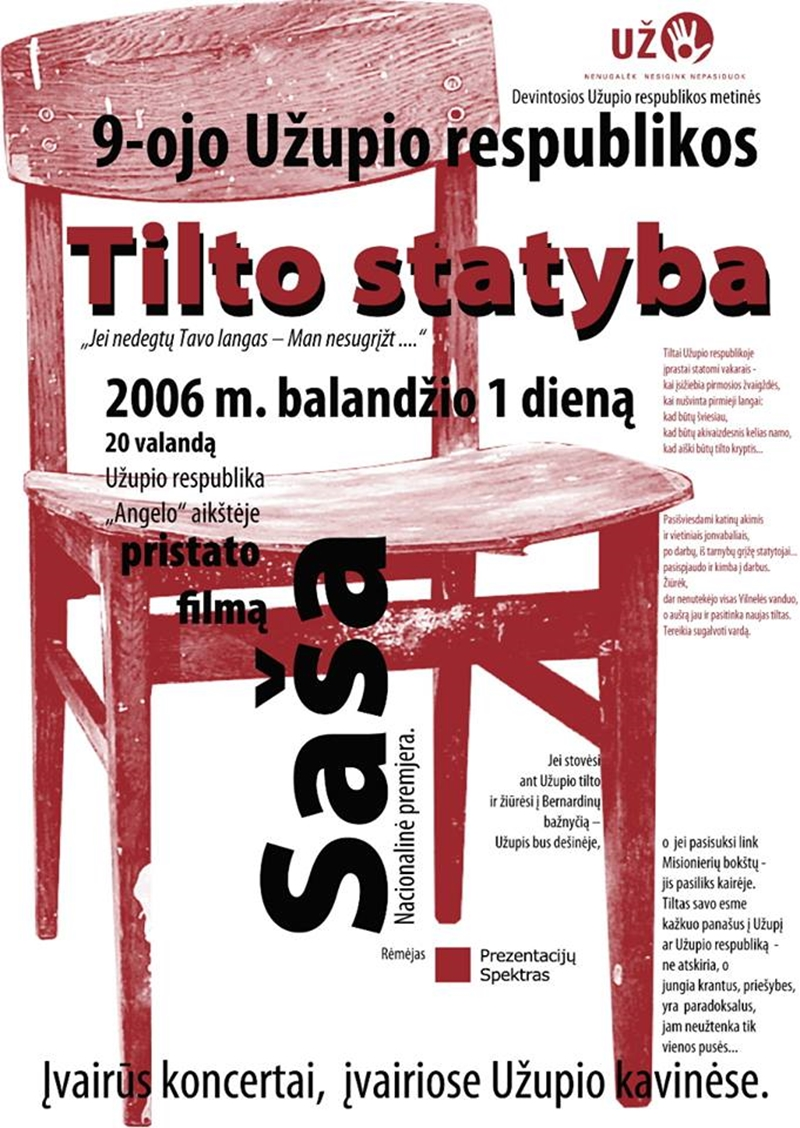 Every year Uzhupis changes it's general theme. 2006 poster of Republiic Building a Bridge